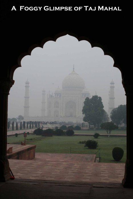 A Foggy Glimpse of Taj Mahal